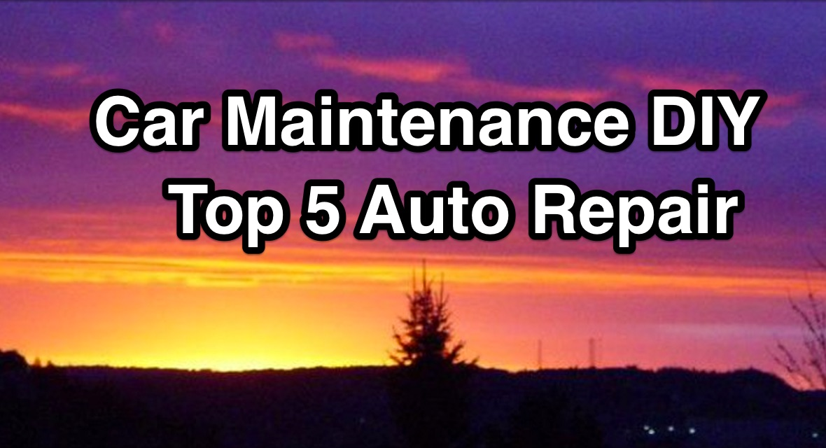 Car_Maintenance_DIY_Top_5_Auto_Repair