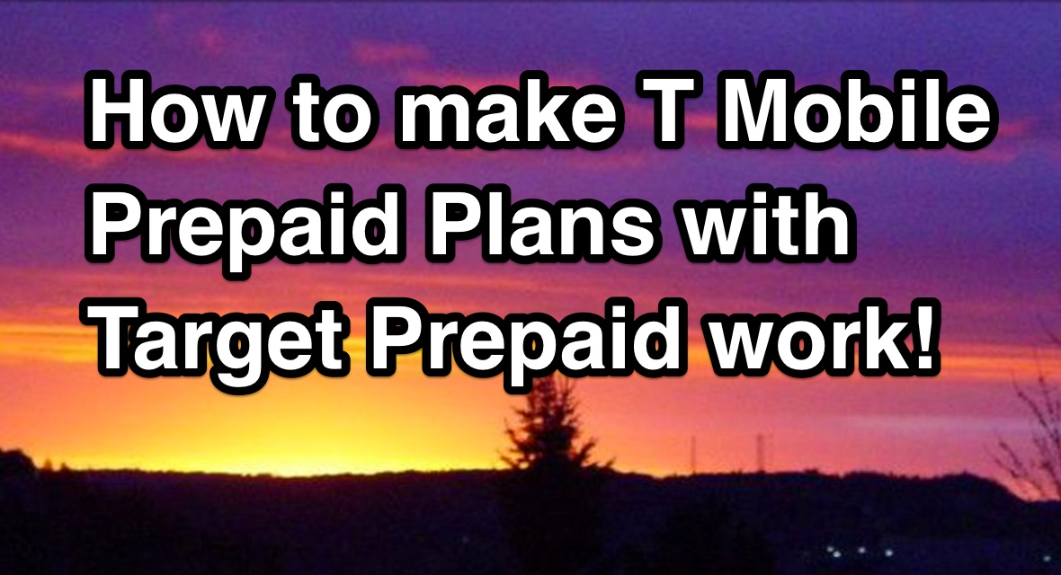 How_to_make_T_Mobile_Prepaid_Plans_with_Target_Prepaid_work_